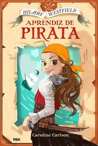 hilary-westfield_aprendiz-de-pirata_caroline-carlson_libro-MONL163