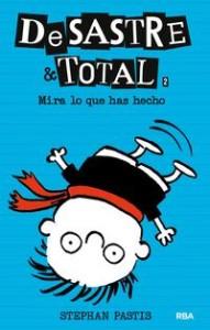 desastre-total-2_mira-lo-que-has-hecho_stephan-pastis_libro-MONL173