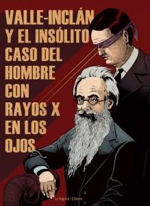 Portada_prensa_Valle-Inclan_y_el_hombre_con_rayos_x-2-257e0