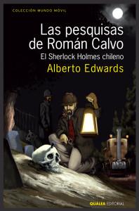 las-pesquisas-de-romc3a1n-calvo_alberto-edwards