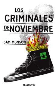 Los criminales de noviembre; Sam Munson