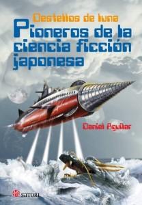 1466681621-destellos-de-luna_pioneros-de-la-cf-japonesa_d-aguilar