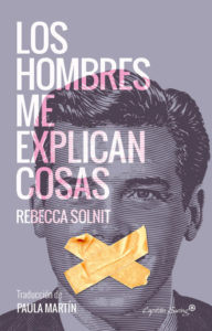 RebeccaSolnit_LosHombresMeExplicanCosas-450x702