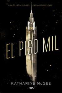 el-piso-mil_katharine-mcgee_libro-monl360