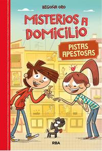 misterios-a-domicilio_pistas-apestosas_begona-oro_libro-monl331